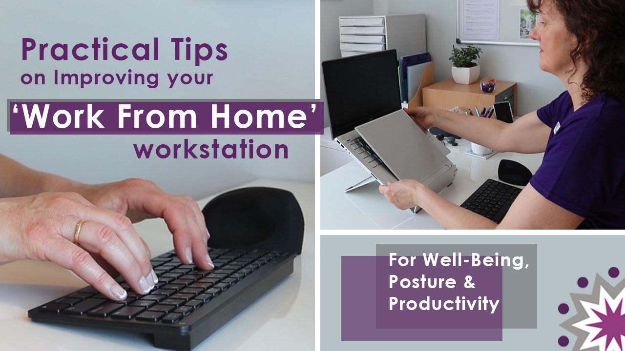 Workstation set-up and Desk Ergonomics - Practical tips on improving your work from home workstation