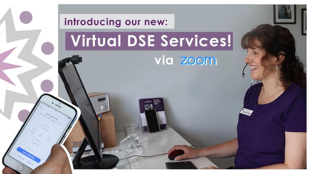 Virtual DSE Assessment services